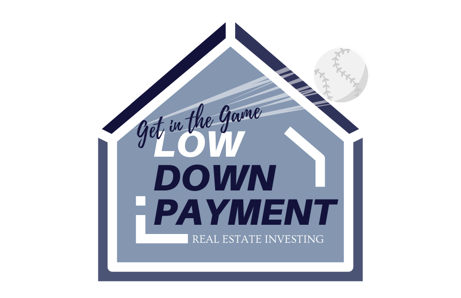 low down payment real estate investing