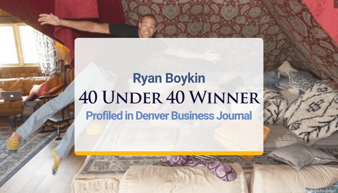 Ryan Boykin Profiled in Denver Business Journal as 40 Under 40 Winner