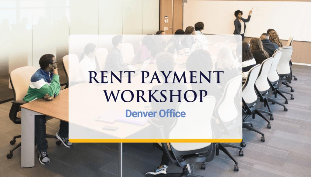 Denver Office To Hold Rent Payment Workshop Dec. 2