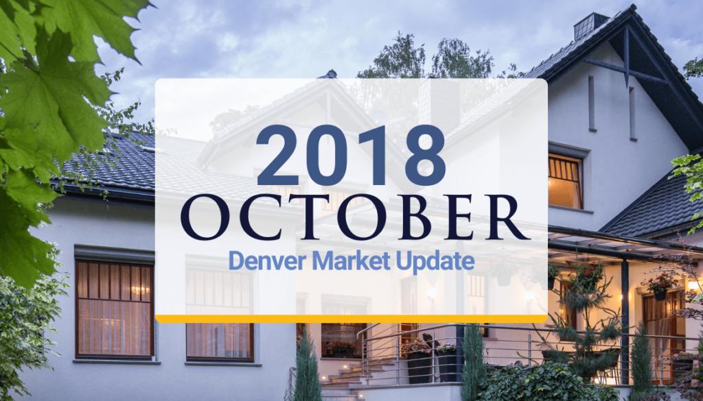 Denver Metro Market Update: October 2018