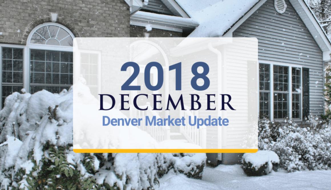 Denver Market Update: December 2018