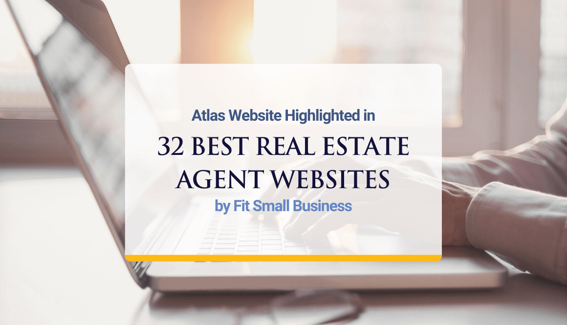 Atlas Website Highlighted in 32 Best Real Estate Agent Websites by Fit Small Business
