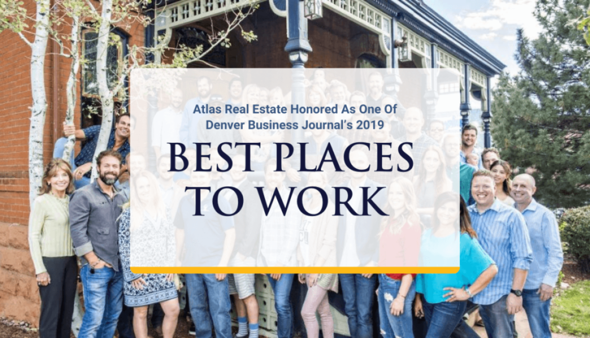 Atlas Real Estate Honored As One Of Denver Business Journal's 2019 Best Places To Work