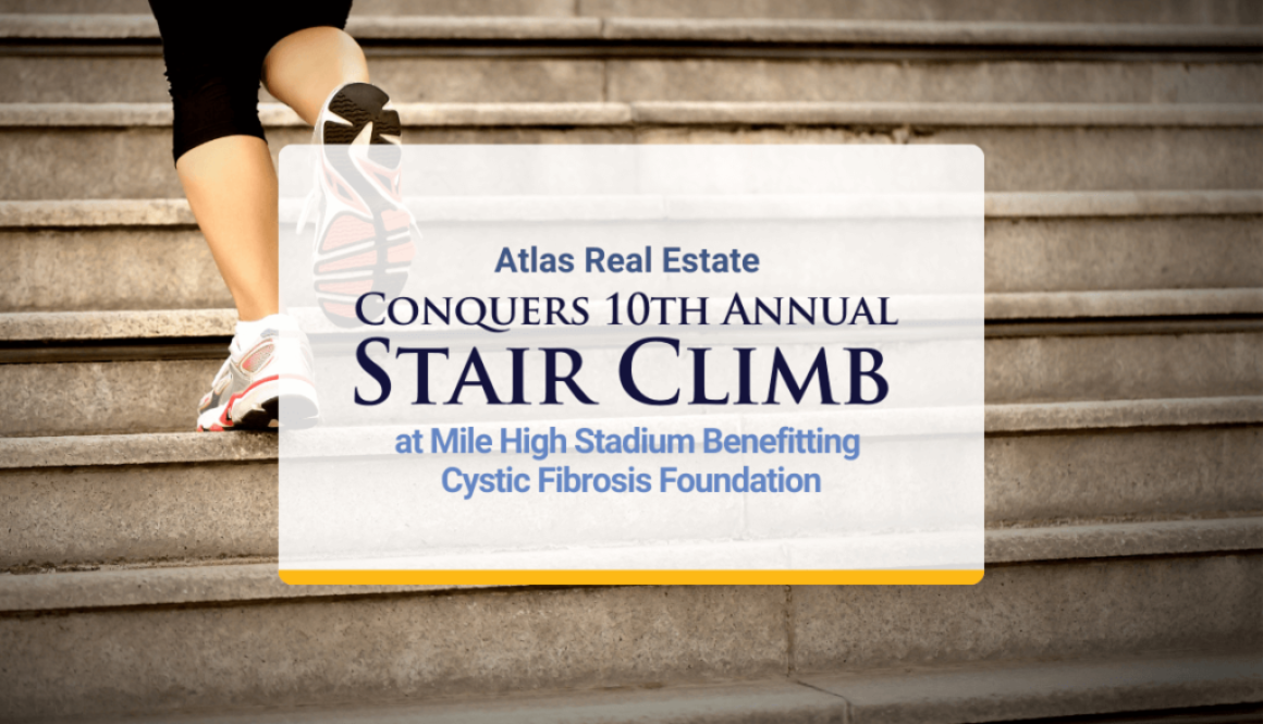 Atlas Real Estate Conquers 10th Annual Stair Climb at Mile High Stadium Benefitting Cystic Fibrosis Foundation