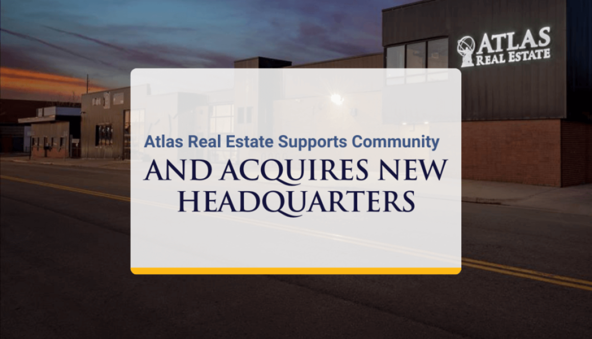 Atlas Real Estate Supports Community And Acquires New Headquarters