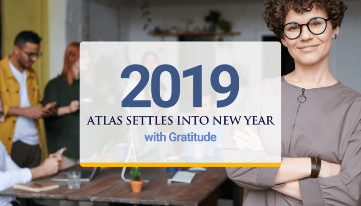 Atlas Settles into New Year with Gratitude for 2019