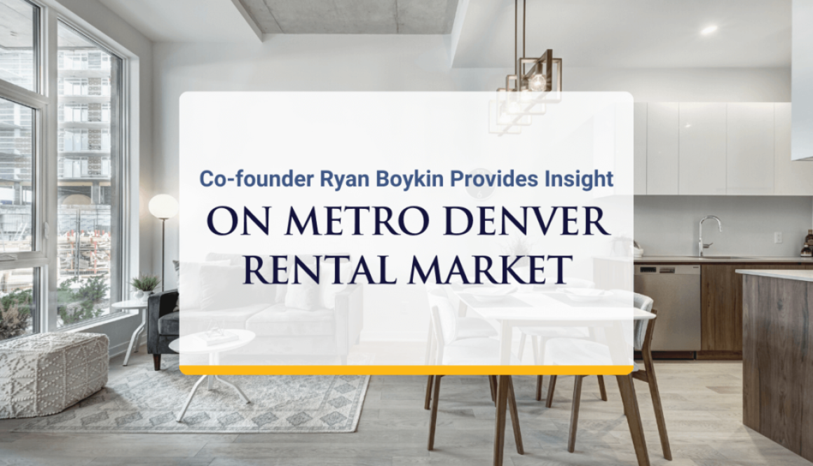 Co-founder Ryan Boykin Provides Insight on Metro Denver Rental Market