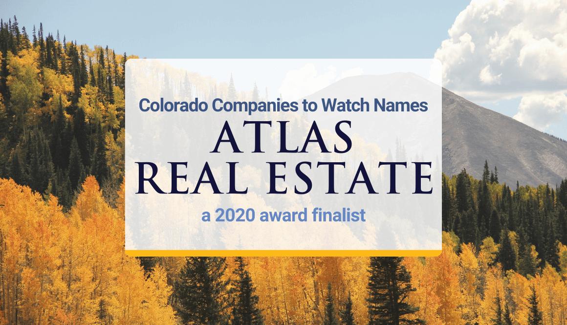 Colorado Companies to Watch names Atlas Real Estate a 2020 award finalist