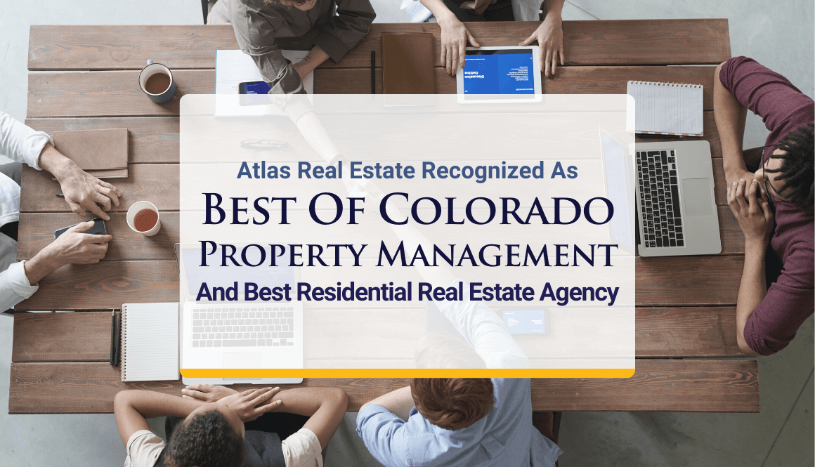 Atlas Real Estate Recognized As Best Of Colorado Property Management And Best Residential Real Estate Agency