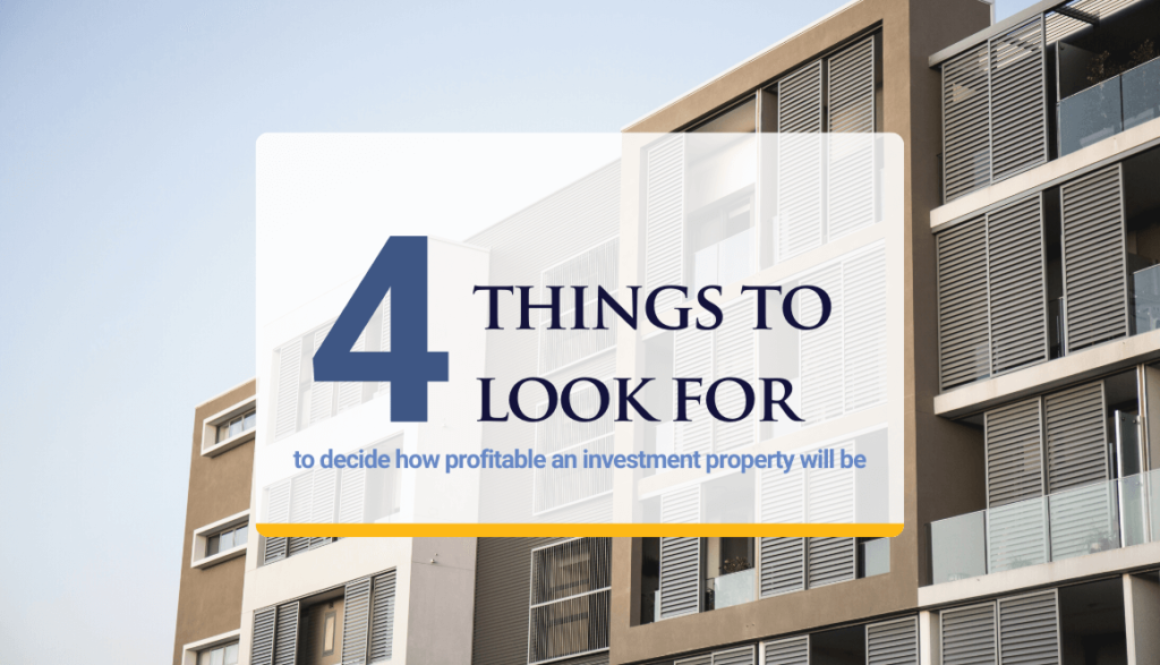 4 Things to look for for a profitable investment property