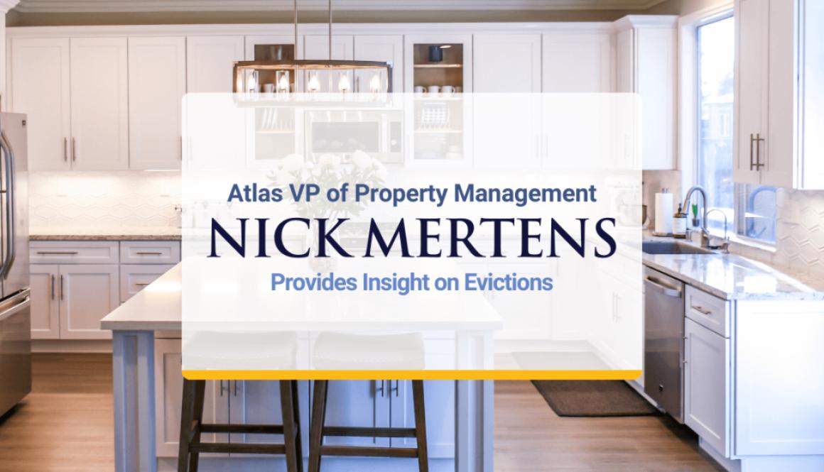 Atlas VP of Property Management Nick Mertens Provides Insight on Evictions