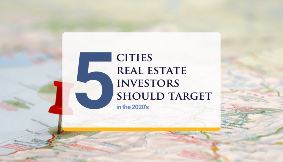 5 Cities Real Estate Investors Should Target