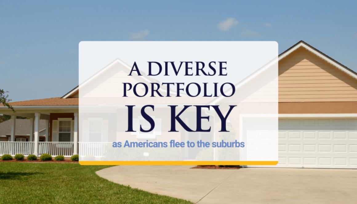A Diverse Portfolio Is Key