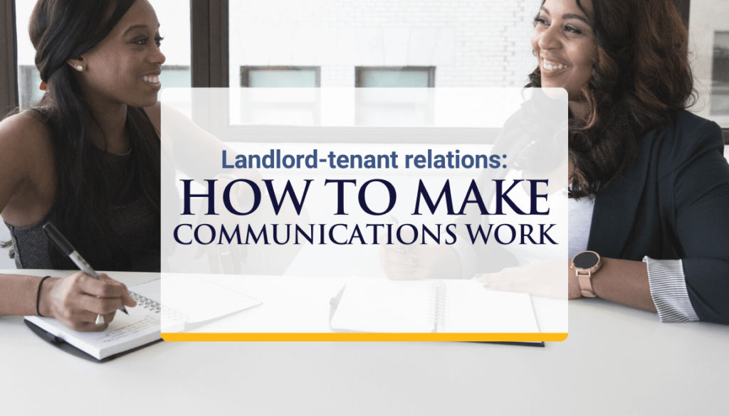 Landlord-tenant relations: How to make communications work